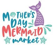 Mother's Day Mermaid Market