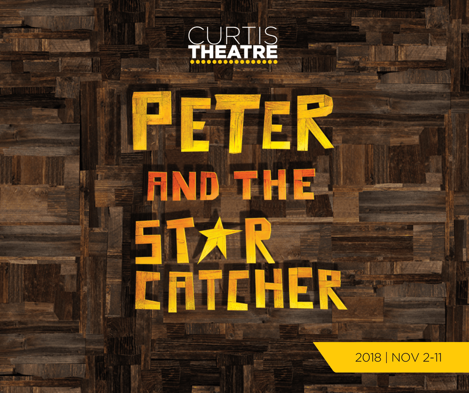 Peter and the Starcatcher | Nov 2-11, 2018