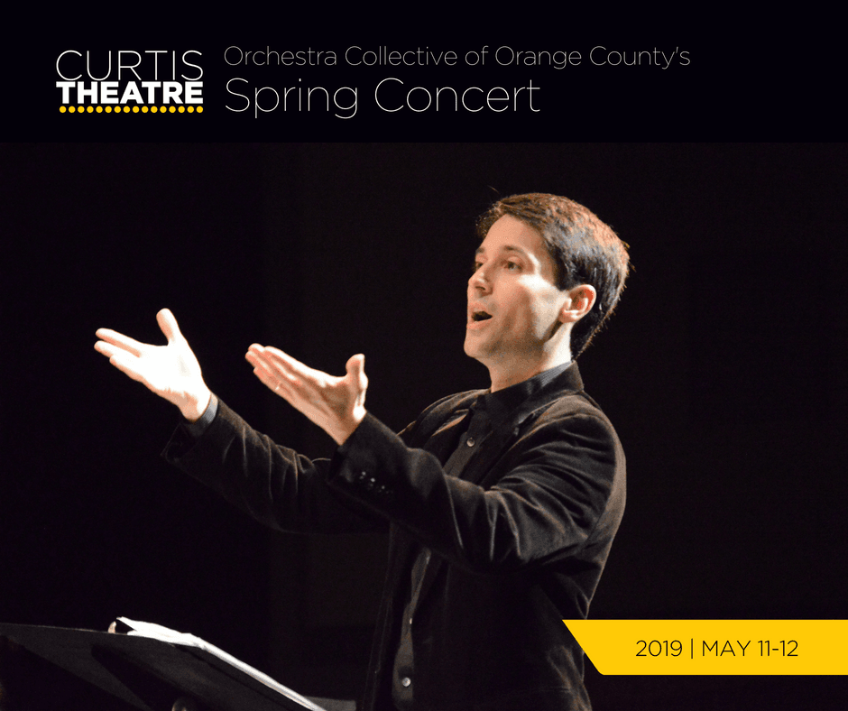 Orchestra Collective of Orange County's Spring Concert | May 11-12, 2019
