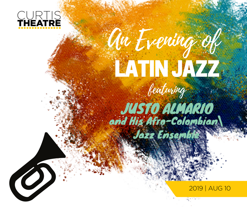 An Evening of Latin Jazz ft. Justo Almario and His Afro-Colombian Jazz Ensemble | Aug 10, 2019
