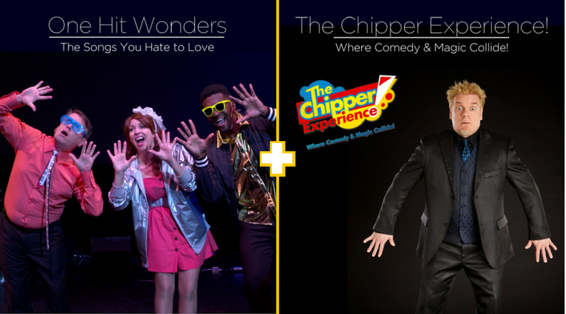 One Hit Wonders - The Songs You Love to Hate + The Chipper Experience! - Where Comedy and Magic Coll