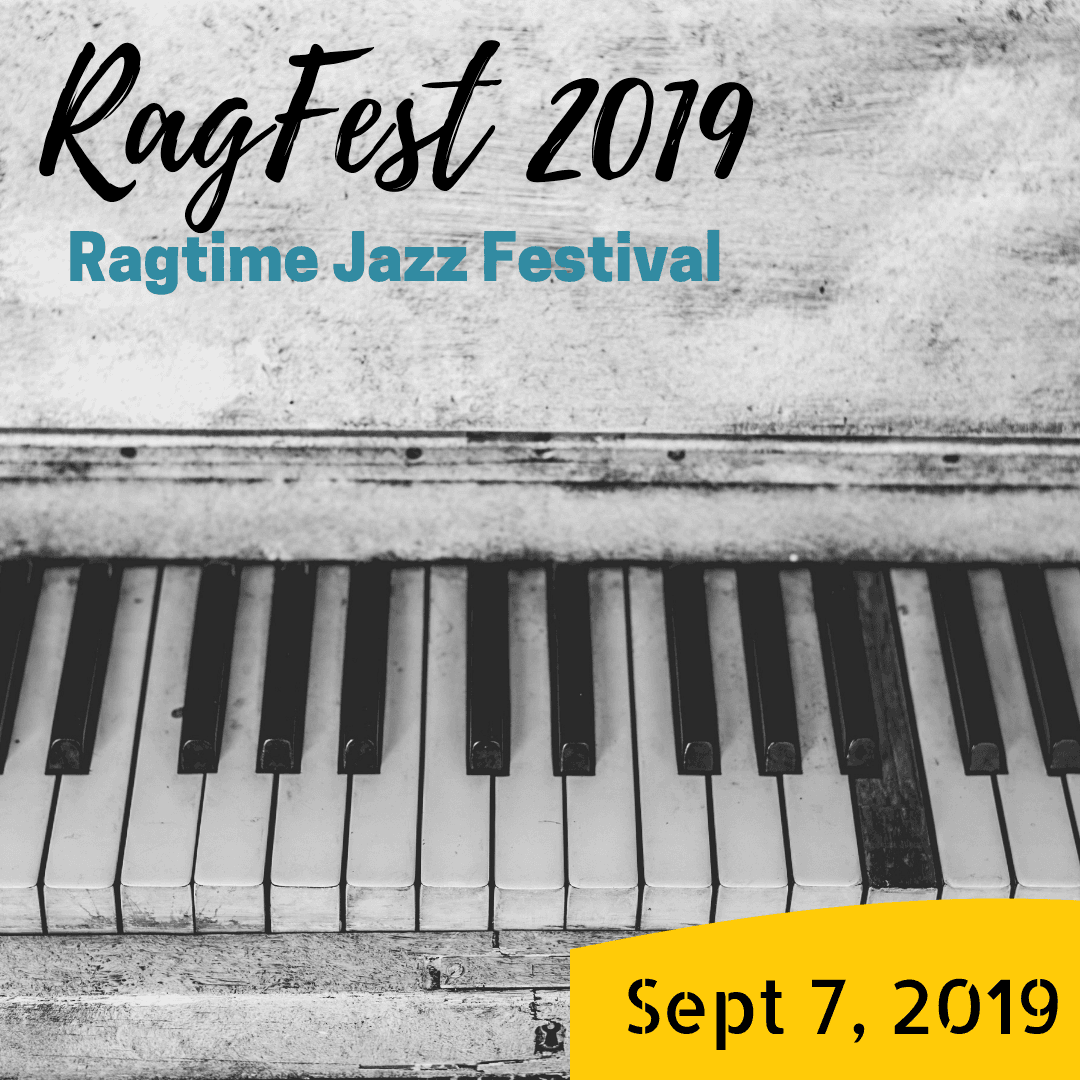 RagFest 2019: Ragtime Festival and Concert